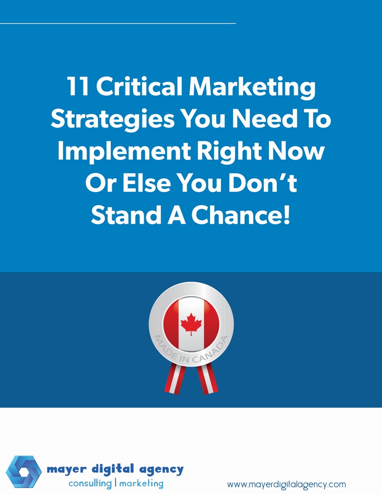 11 Critical Marketing Strategies You Need To Implement Right Now Or Else You Don't Stand A Chance